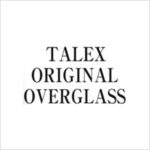 TALEX ORIGINAL OVERGLASS